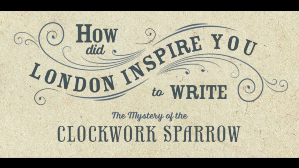 2.-How-did-London-inspire-The-Mystery-of-the-Clockwork-Sparrow-1024x576