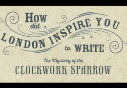 The Mystery of the Clockwork Sparrow: Video Blog Tour