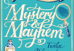 Announcing Mystery & Mayhem!